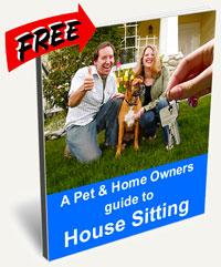 A Pet and Home Owners Guide to House Sitting
